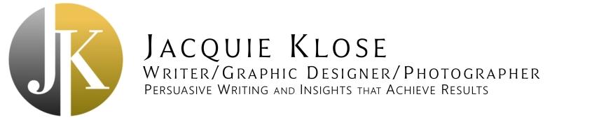 Jacquie Klose - Writer . Graphic Designer . Photographer . Salem, Oregon